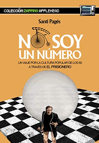 I'M NOT A NUMBER: A JOURNEY THROUGH THE POPULAR CULTURE OF THE 60'S THROUGH