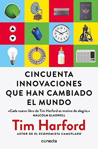Fifty innovations that have changed the world (Conecta)
