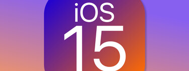 iOS 15 is now official: these are the most important news of the iPhone operating system